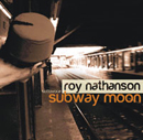 Roy Nathanson's Sotto Vocce - Subway Moon