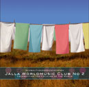 Jalla Worldmusic Club No.2 - Celebrating The Colours Of The World
