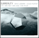 Dave Liebman / Lewis Porter & Marc Ribot - Surreality