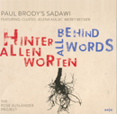Paul Brody - Behind All Words / Hinter allen Worten