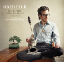 Oded Tzur - Like a Great River